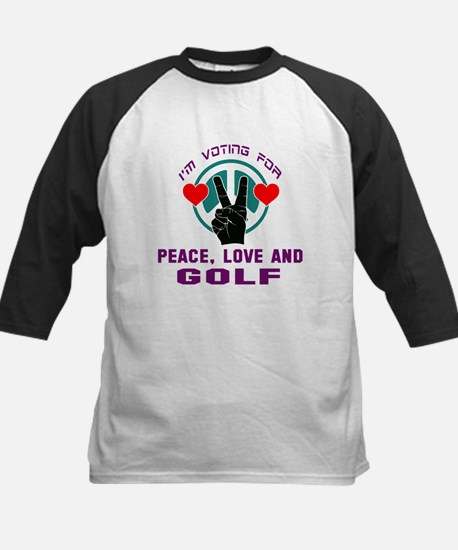 I am voting for Peace, Love and Tee