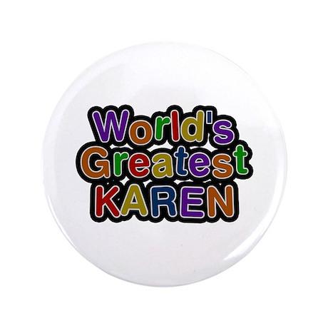 World's Greatest Karen Big Button