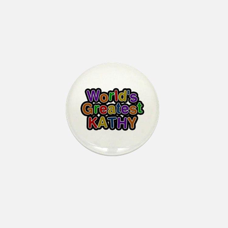 World's Greatest Kathy Mini Button