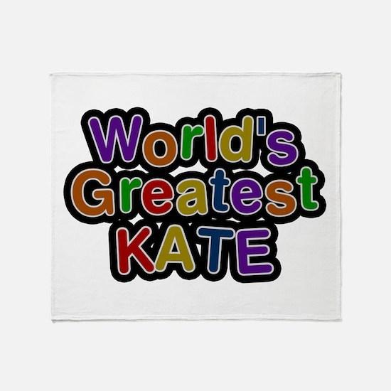 World's Greatest Kate Throw Blanket