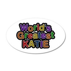 World's Greatest Katie Wall Decal