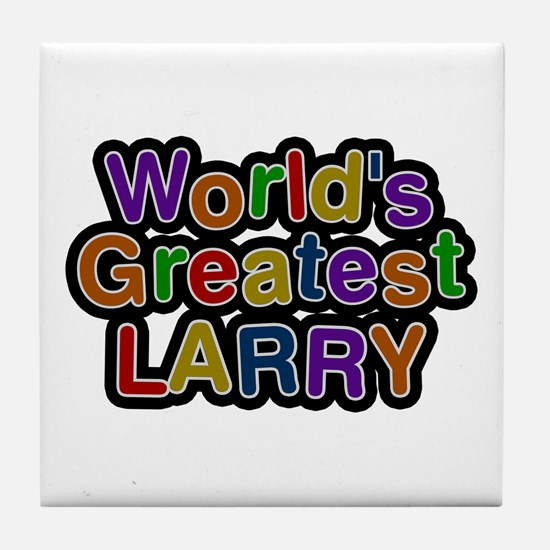 World's Greatest Larry Tile Coaster