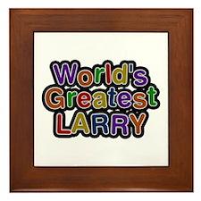 World's Greatest Larry Framed Tile