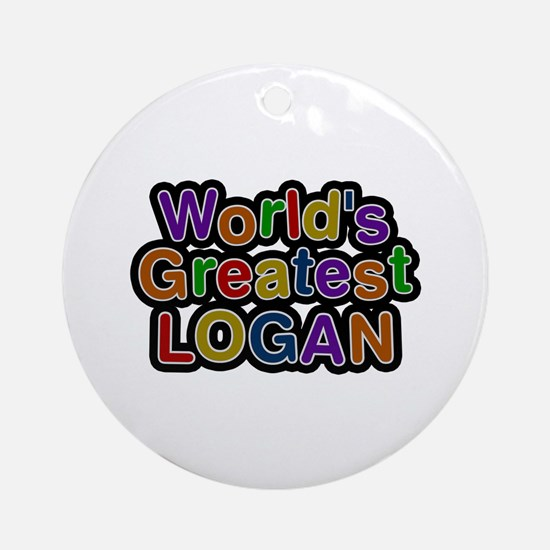 World's Greatest Logan Round Ornament