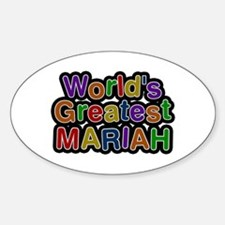World's Greatest Mariah Oval Decal