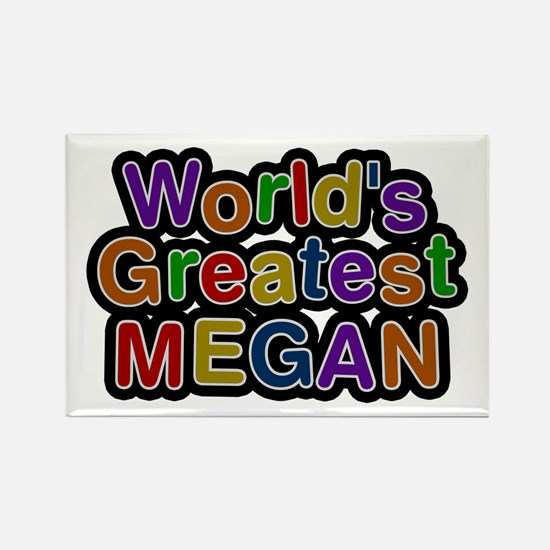 World's Greatest Megan Rectangle Magnet