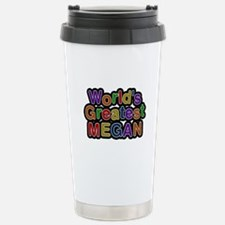 World's Greatest Megan Travel Mug