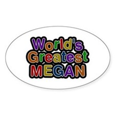 World's Greatest Megan Oval Decal
