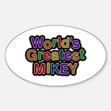 World's Greatest Mikey Oval Decal