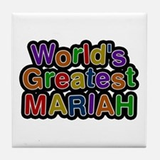 World's Greatest Mariah Tile Coaster