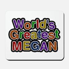 World's Greatest Megan Mousepad