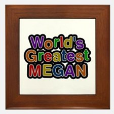 World's Greatest Megan Framed Tile