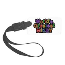 World's Greatest Mikey Luggage Tag