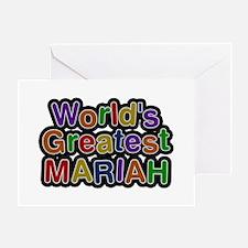World's Greatest Mariah Greeting Card