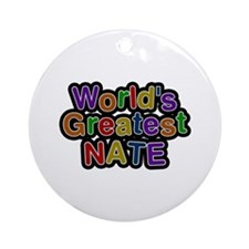 World's Greatest Nate Round Ornament