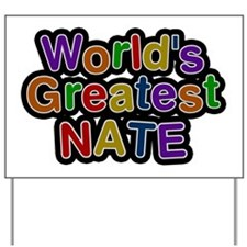 World's Greatest Nate Yard Sign