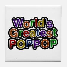 World's Greatest Poppop Tile Coaster