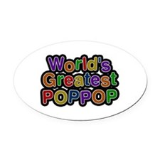 World's Greatest Poppop Oval Car Magnet