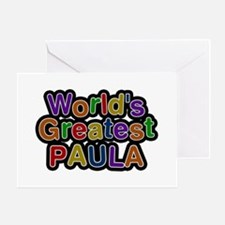 World's Greatest Paula Greeting Card