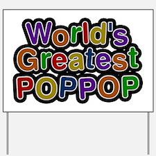 World's Greatest Poppop Yard Sign
