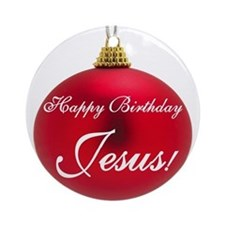 Happy Birthday Jesus Ornament (Round)