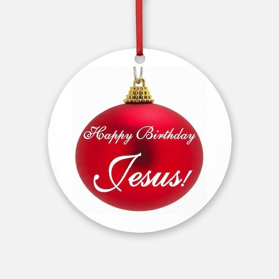 Happy Birthday Jesus Ornament (Round)
