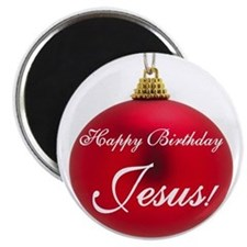 Happy Birthday Jesus Magnet
