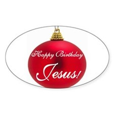 Happy Birthday Jesus Oval Decal