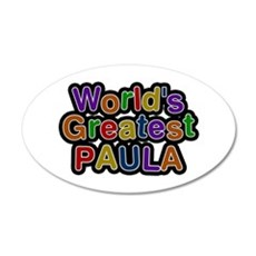 World's Greatest Paula Wall Decal