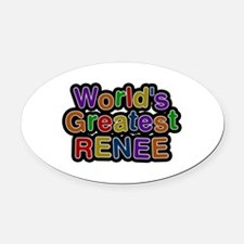 World's Greatest Renee Oval Car Magnet