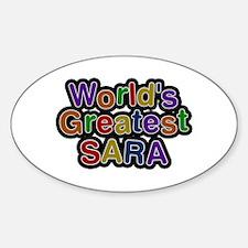 World's Greatest Sara Oval Decal