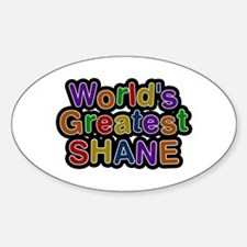 World's Greatest Shane Oval Decal