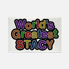 World's Greatest Stacy Rectangle Magnet