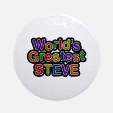 World's Greatest Steve Round Ornament