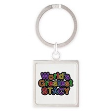 World's Greatest Stacy Square Keychain