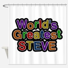 World's Greatest Steve Shower Curtain