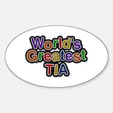 World's Greatest Tia Oval Decal