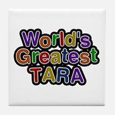 World's Greatest Tara Tile Coaster