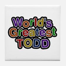 World's Greatest Todd Tile Coaster