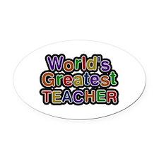 World's Greatest Teacher Oval Car Magnet