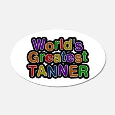 World's Greatest Tanner Wall Decal