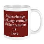 Love Remains Mug