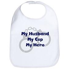 My Husband My Cop Bib