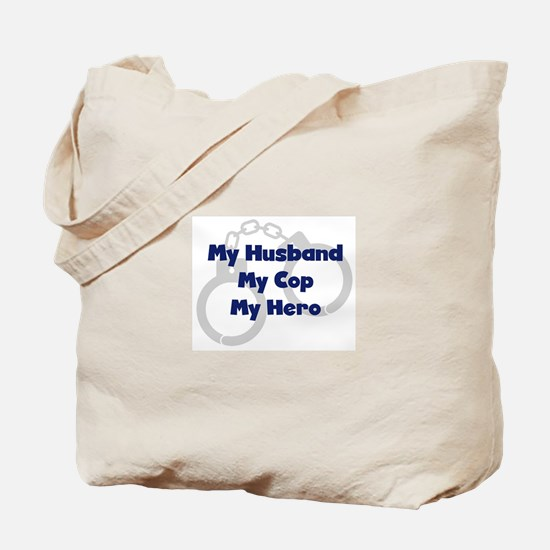 My Husband My Cop Tote Bag