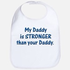 MY DADDY IS STRONGER Bib
