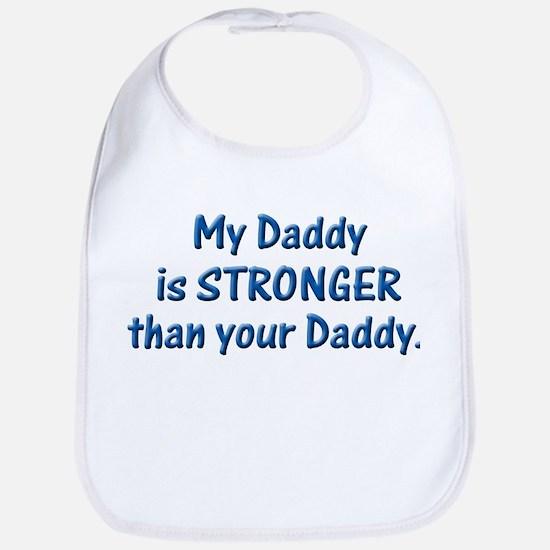 MY DADDY IS STRONGER Bib