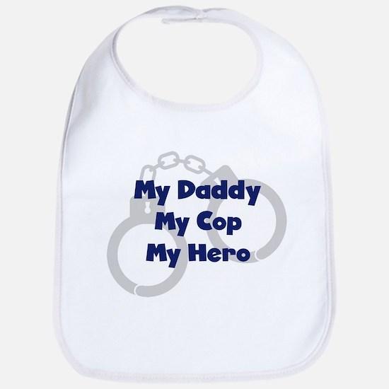 My Daddy My Cop Bib