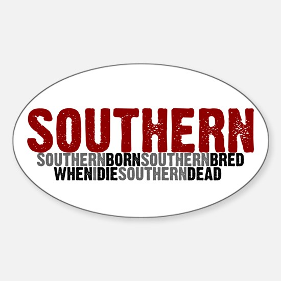 SOUTHERN BORN Oval Decal