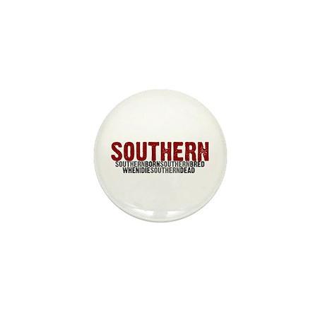 SOUTHERN BORN Mini Button