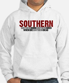 SOUTHERN BORN Hoodie